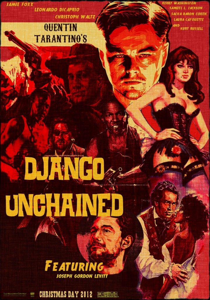 Django Unchained: Django Unchained, Leonardodicaprio, Quentin Tarantino, Art Poster, Movies Poster, Leonardo Dicaprio, Christopher Waltz, Fans Art, Tarantino Movies