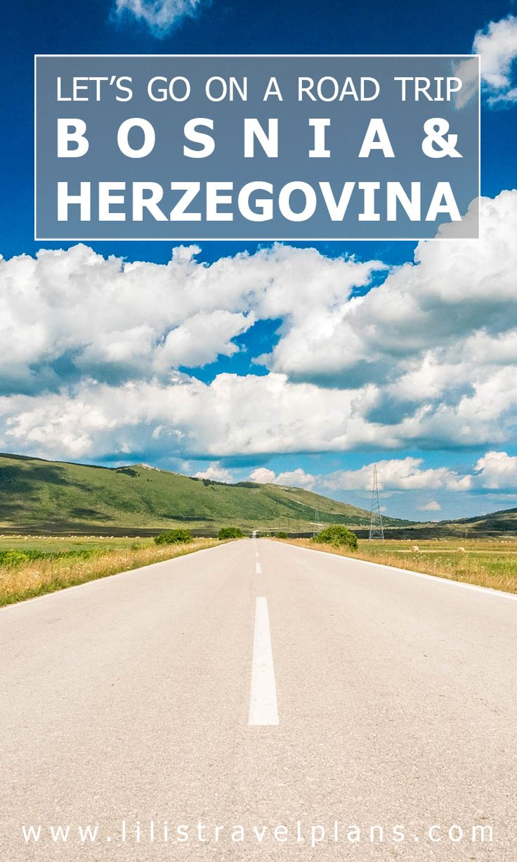 My ABC of the coolest things to do on a road trip in Bosnia and Herzegovina