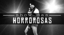 Show das horrorosas