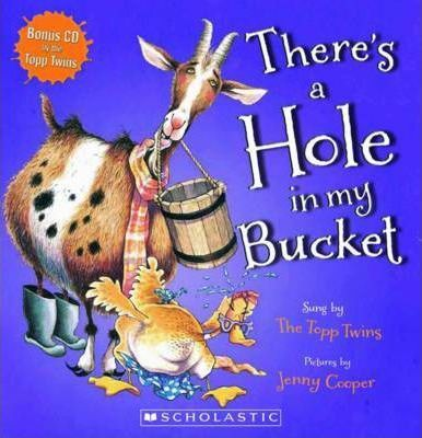 (Own) There's a Hole in My Bucket! with CD Topp Twins song based book