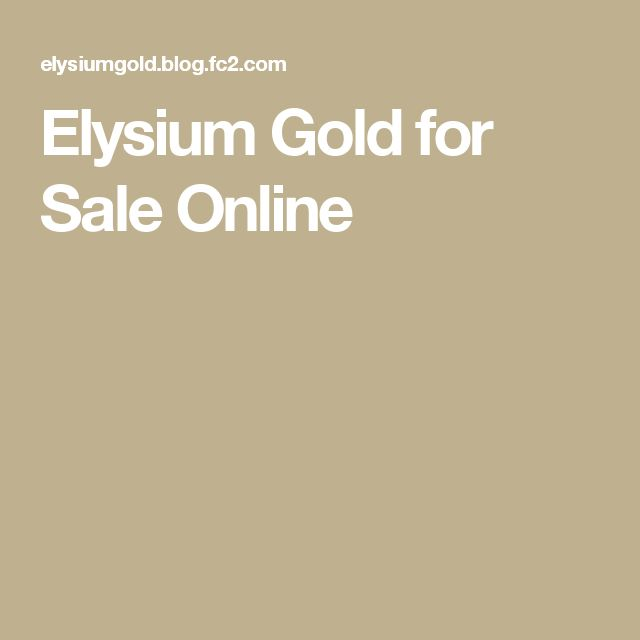 Elysium Gold for Sale Online