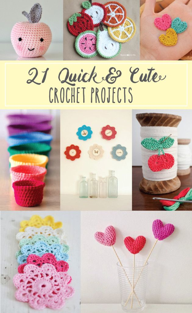 21 Cute and Colorful Crochet Projects. These look easy and completely do-able when you need a lot, and fast.