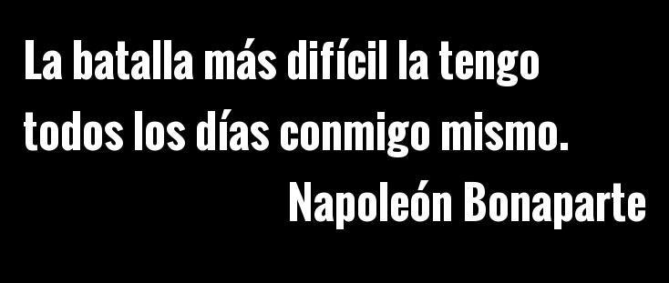 Resultado de imagen de napoleon bonaparte frases