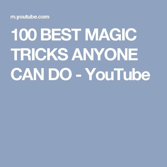 100 BEST MAGIC TRICKS ANYONE CAN DO - YouTube