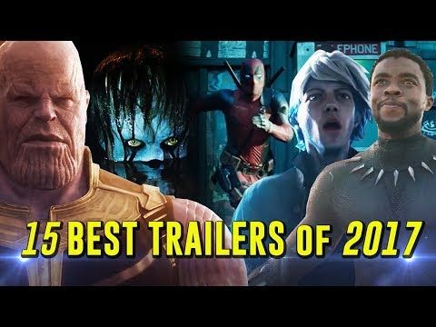 Top 15 Best Movie Trailers of 2017
