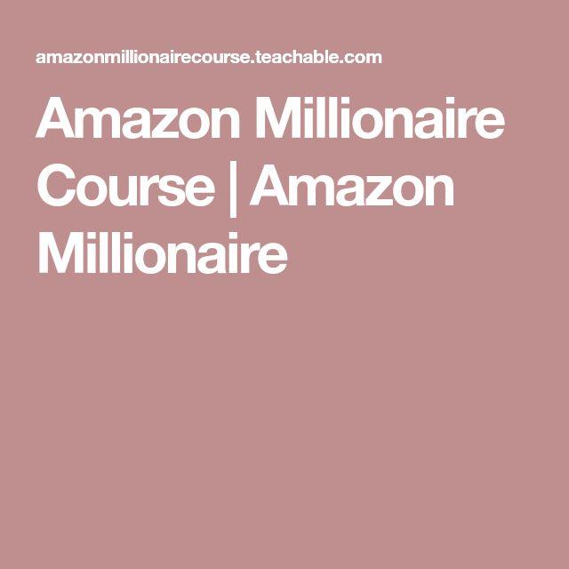 Amazon Millionaire Course   Amazon Millionaire