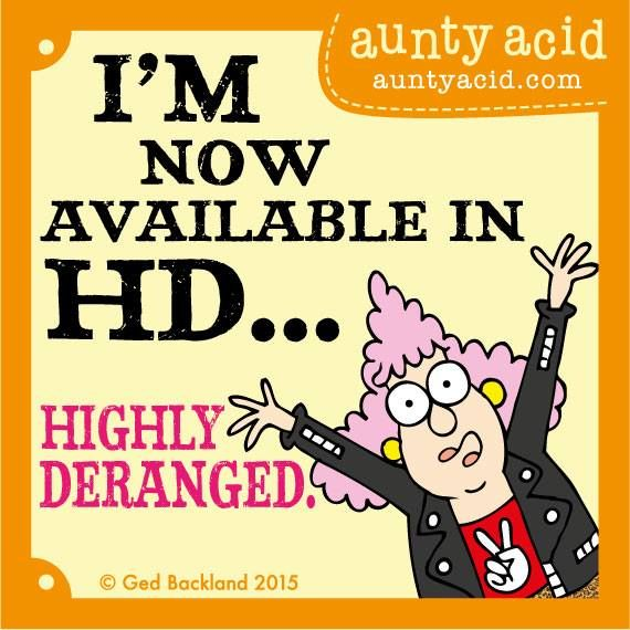 #AuntyAcid I'm now available in HD