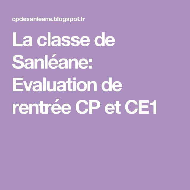 La classe de Sanléane: Evaluation de rentrée CP et CE1
