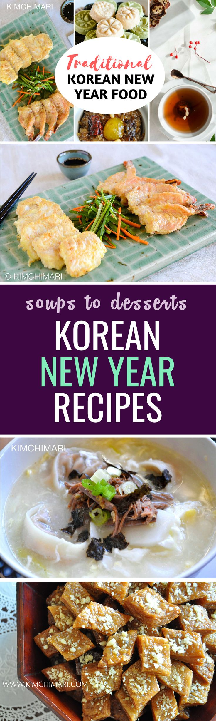 Get ready for these traditional Korean New Year recipes from rice cake soups to yakwa pastry desserts!