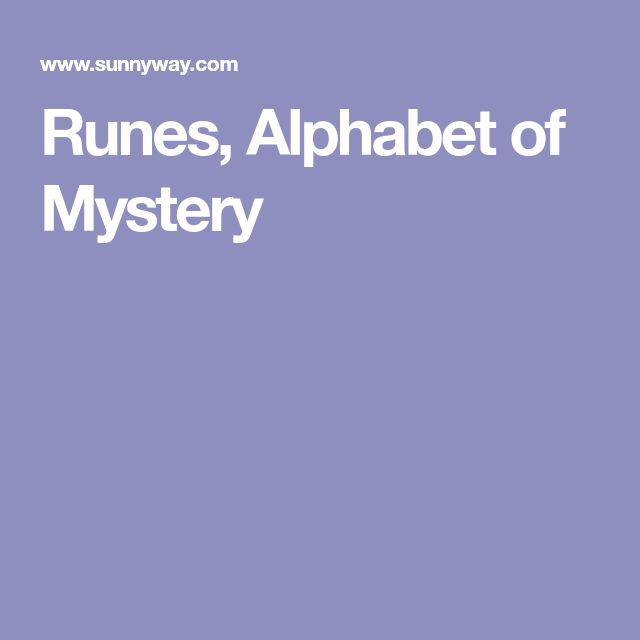 Runes, Alphabet of Mystery