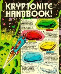The variant colors of kryptonite affect Superman differently and some of the symptoms are flat-out hilarious: green just makes Superman weak, but red makes him have psychedelic visions or morph into embarrassing shapes. Silver, meanwhile, turns him into a hungry drunk. And pink? Well, pink makes him super… effeminate.