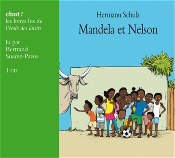 Mandela et Nelson (CD)