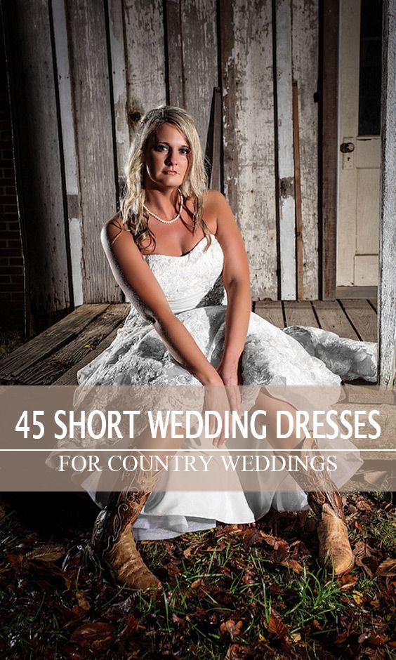 35fc23c00456 45 Short Country Wedding Dress Perfect with Cowboy Boots, Short or ...