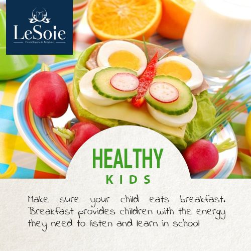 Make sure your child eats breakfast. Breakfast provides children with the energy they need to listen and learn in school