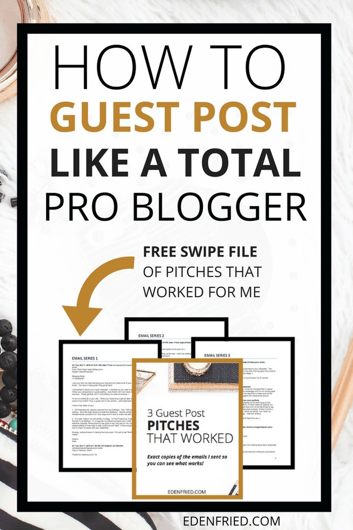 How To Guest Post Like a Total Pro - EdenFried.com
