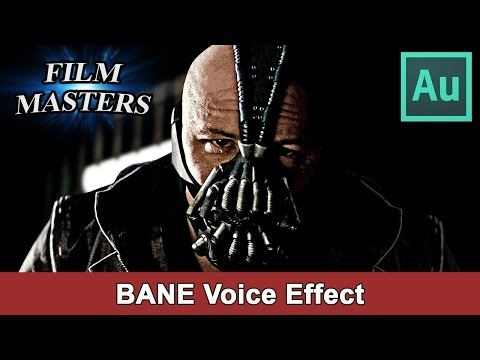 Adobe Audition Tutorial - Make Bane voice effect from Batman The Dark Knight Rises
