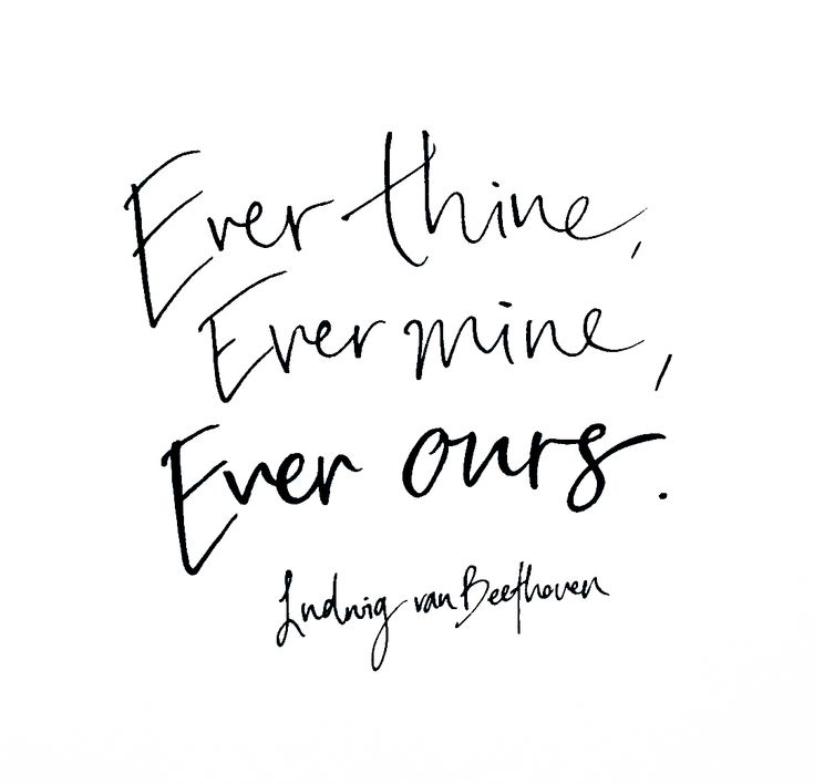 ever thine, ever mine, ever ours - ludwig van beethoven  @theblacklinebylauren