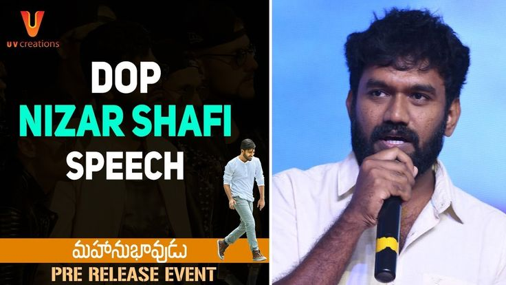 DOP Nizar Shafi Speech | Mahanubhavudu Pre Release Event | Sharwanand | Mehreen | Thaman S | Maruthi - Download This Video   Great Video. Watch Till the End. Don't Forget To Like & Share DOP Nizar Shafi Speech at Mahanubhavudu Movie Pre Release Event on UV Creations. #Mahanubhavudu Telugu movie ft. Sharwanand & Mehreen Kaur Pirzada. Music by Thaman S. Written and directed by Maruthi. Produced by Vamsi Pramod and SKN. #Sharwanand #MehreenPirzada #Mehreen #ThamanS #Maruthi #UVCreations…