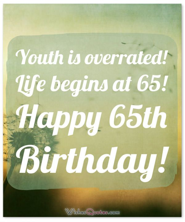 65th Birthday Wishes And Birthday Card Messages By 65th Birthday Birthday Wishes Birthday