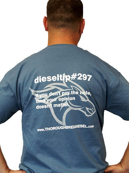 Thoroughbred Diesel dieseltips DieselTip 297 T-Shirt