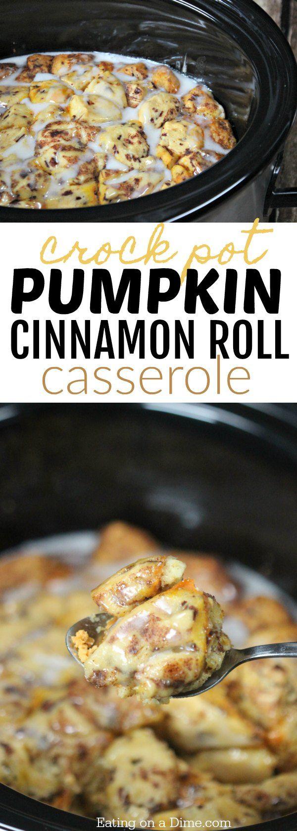 Easy Crock Pot Pumpkin Cinnamon Roll Casserole Recipe