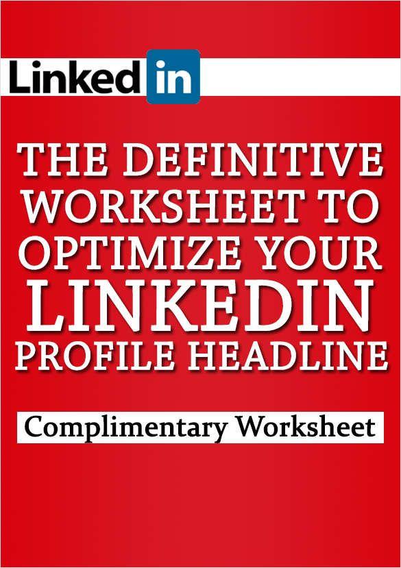 The Definitive Worksheet to Optimize Your LinkedIn Profile Headline