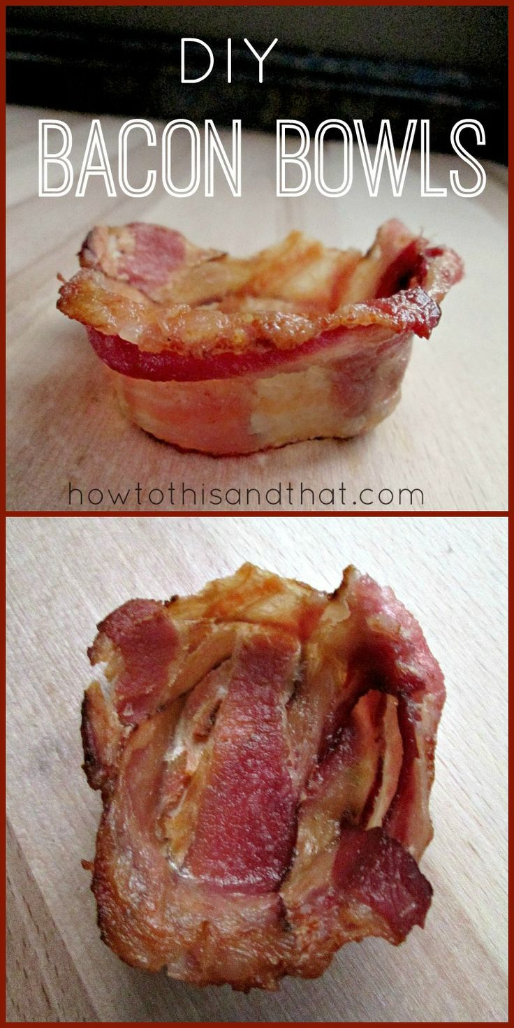"DIY Bacon Bowls!   - not sure what I would ever use these for....but pinned ""just in case!"""