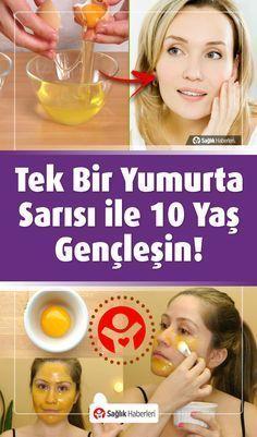 Tek Bir Yumurta Sarısı İle 10 Yaş Gençleşin! #gençlik #güzellik #sırlar…