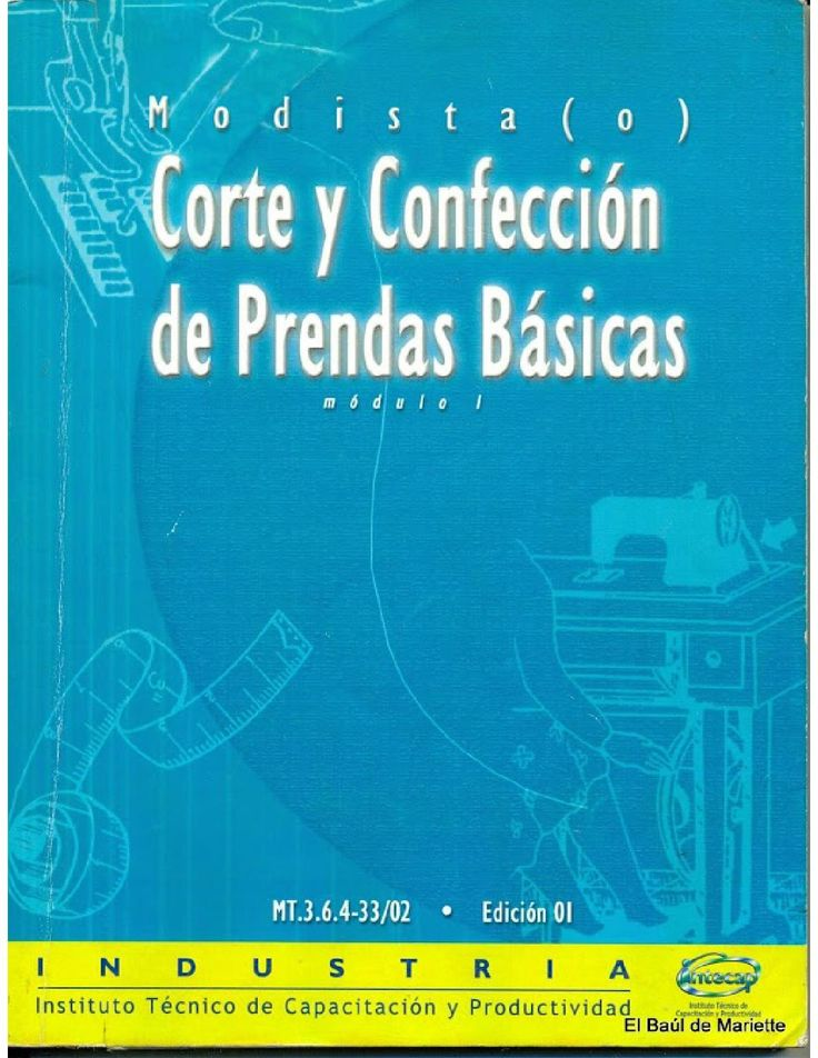 Modiestasprendas basicas corte y confeccion, costura, sewing