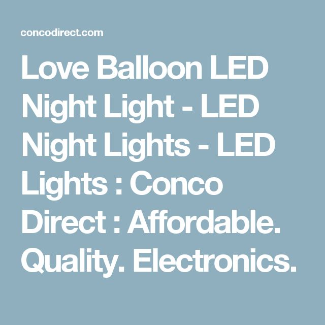 Love Balloon LED Night Light - LED Night Lights - LED Lights : Conco Direct : Affordable. Quality. Electronics.