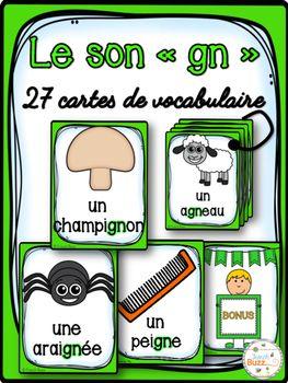 """27 cartes de vocabulaire sur des mots avec le son """"gn"""". Ces cartes peuvent être utilisées pour le mur de mots, comme référentiels ou pour des jeux de littératie."""