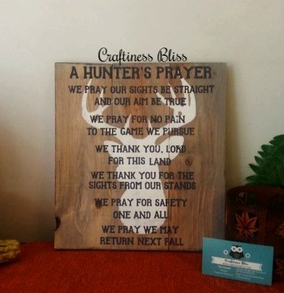 The Hunter's Prayer  Deer Hunting  Buck Season  by CraftinessBliss