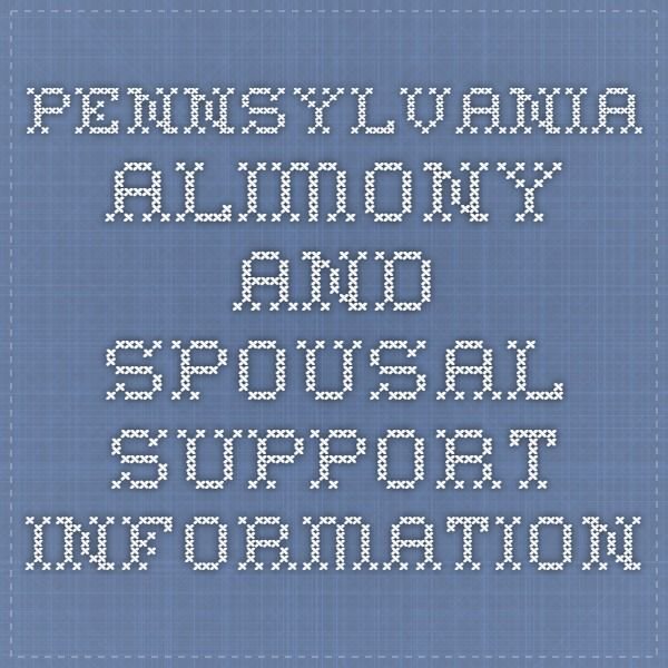 Pennsylvania Alimony and Spousal Support Information