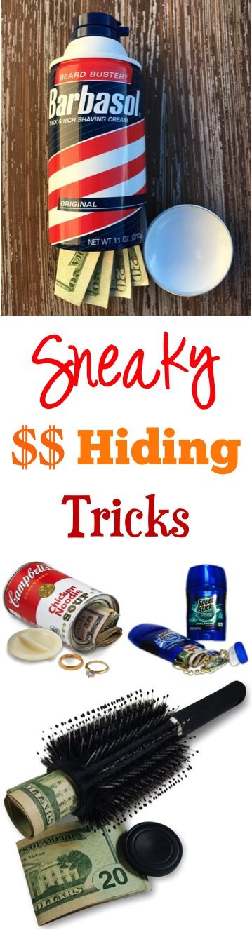 14 Sneaky Money Hiding Ideas!  So many creative places and tips for keeping valuables safe and storing them out of sight! Tip #1 on the list is my Favorite!!