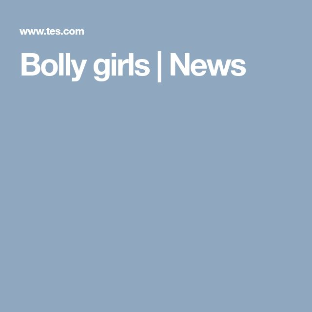 Bolly girls | News