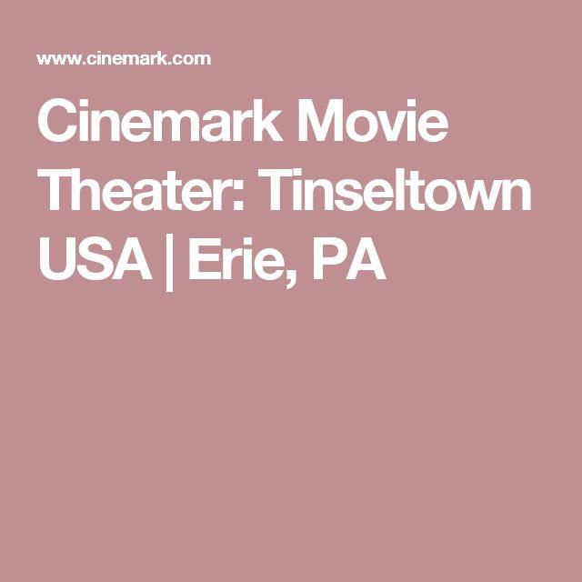 Cinemark Movie Theater: Tinseltown USA   Erie, PA