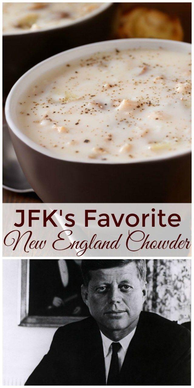 Jfk S Favorite New England Fish Chowder Recipe Chowder Recipes