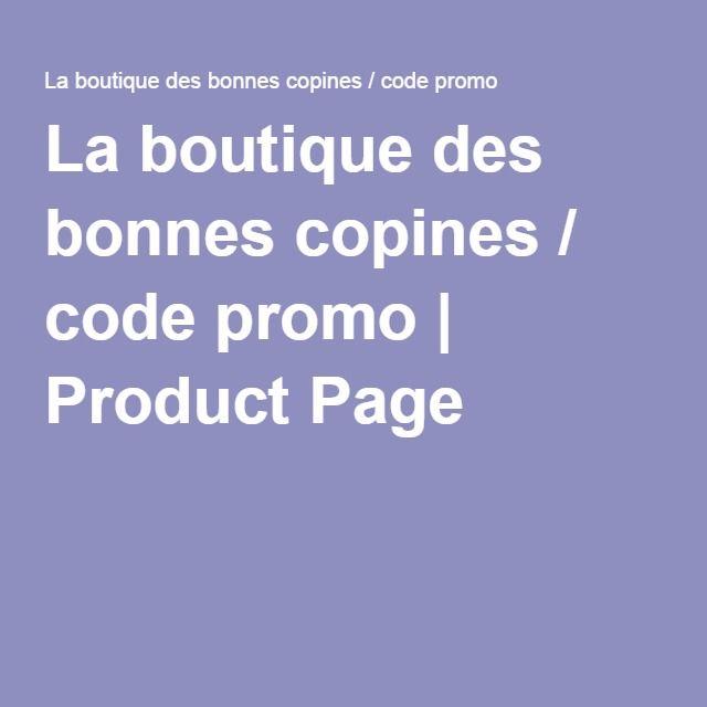 La boutique des bonnes copines / code promo | Product Page