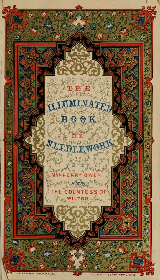 The Illuminated Book of Needlework, by The Countess of Wilton. (1847)