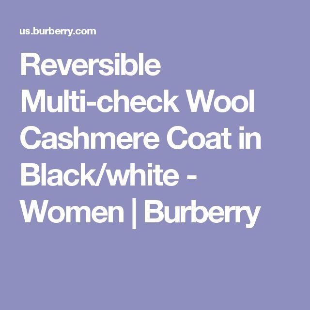 Reversible Multi-check Wool Cashmere Coat in Black/white - Women | Burberry