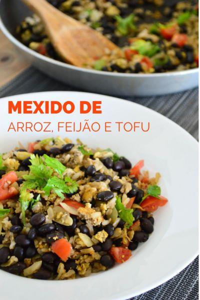 Mexido de arroz, feijão e tofu - vegan