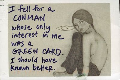 Hello, biggest reason I won't date anyone from back home.: Postsecret 2 12 2012, Postsecret Com 12Feb 2012, Green Cards
