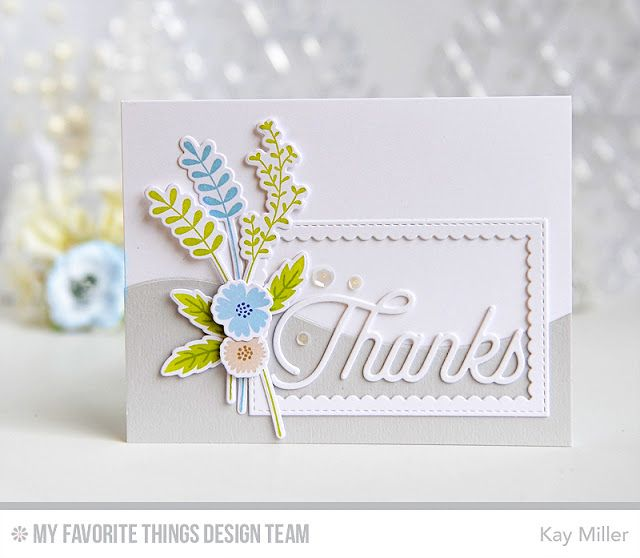 Beautiful Blooms, Beautiful Blooms Die-namics, Twice the Thanks Die-namics, Stitched Rectangle Scallop Frames Die-namics, Snow Drifts Die-namics - Kay Miller  #mftstamps