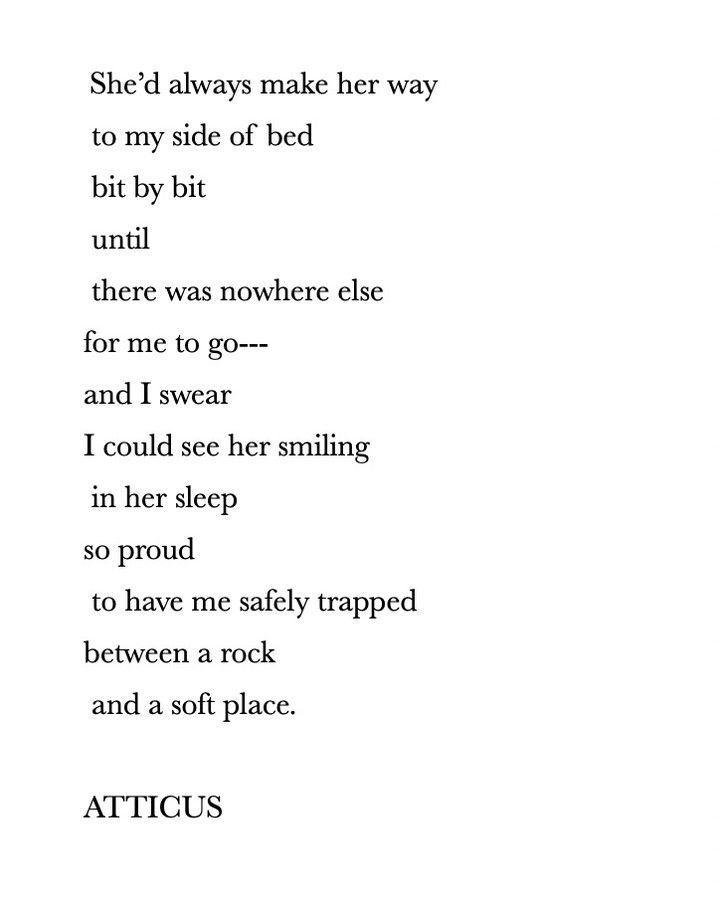 A Rock And A Soft Place Atticuspoetry Atticus Poetry Love