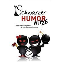 Schwarzer Humor – Witze #Schwarzer, #Humor, #Witze