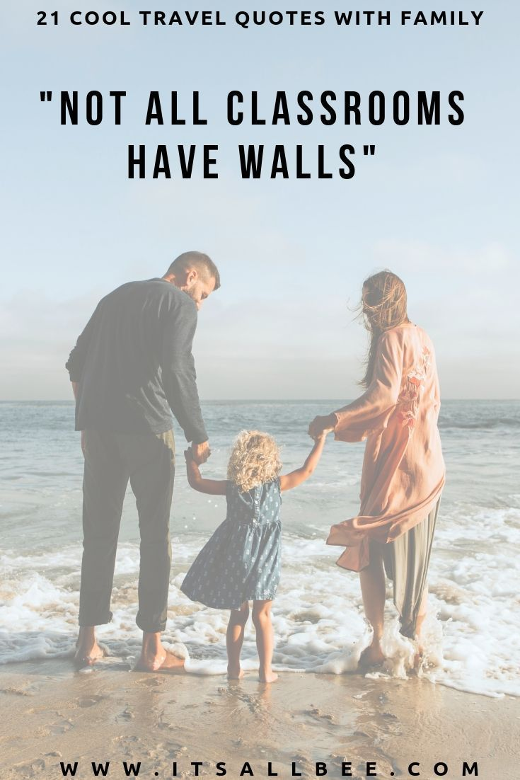 Family Trip Quotes 41 Perfect Family Travel Quotes For Ig Captions Itsallbee Solo Travel Adventure Tips Family Travel Quotes Travel Quotes Funny Travel Quotes