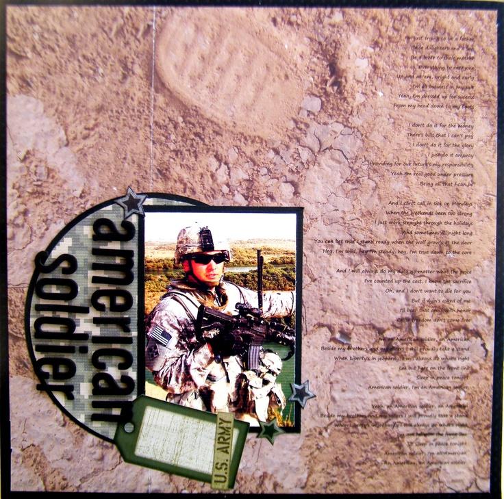 American Soldier - Scrapbook.comScrapbook Ideas, Military Scrapbook, Scrapbook Com, Scrapbook Layout, Army Scrapbook