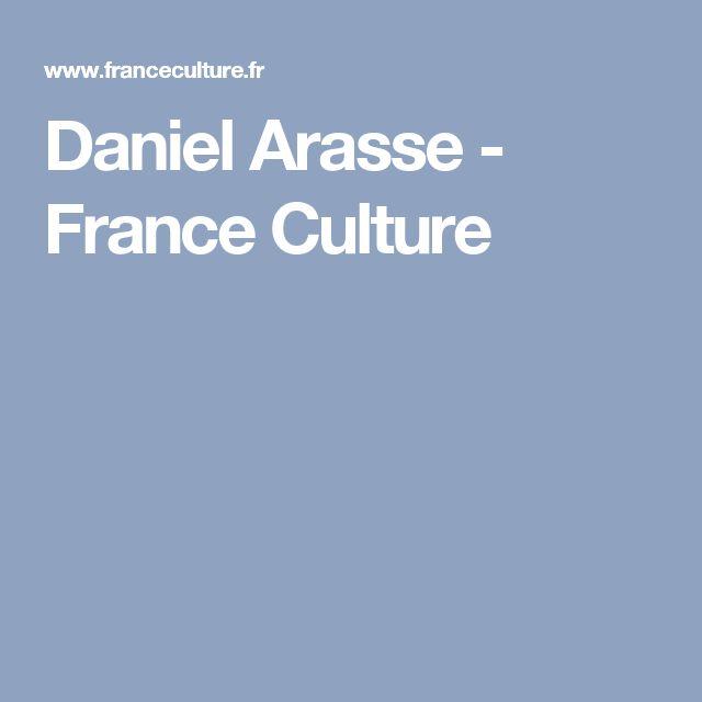 Daniel Arasse - France Culture