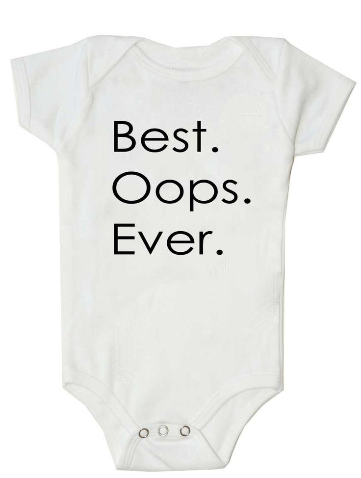 Original Best.Oops.Ever  Surprise Pregnancy by LifeCanBeShirty, $14.99