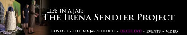 Life in a Jar: The Irena Sendler Project